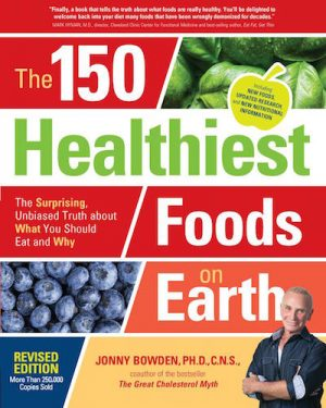The 150 Healthiest Foods on Earth - Book Cover