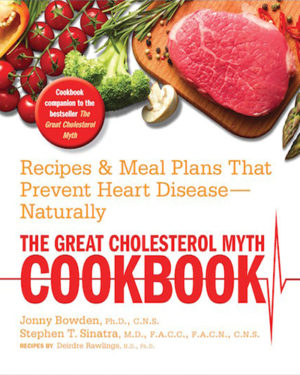 The Great Cholesterol Myth Cookbook - Book Cover